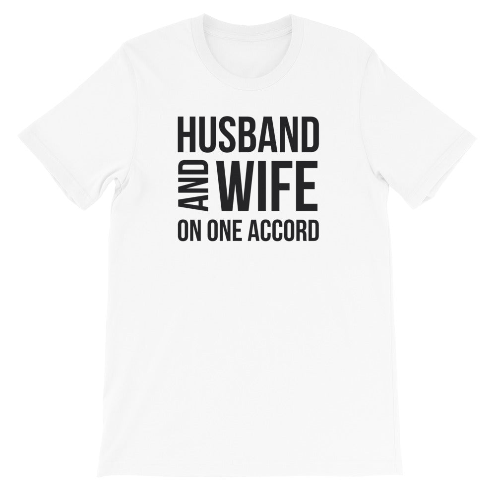 Husband & Wife On One Accord Black Lettering White Short-Sleeve Unisex T-Shirt