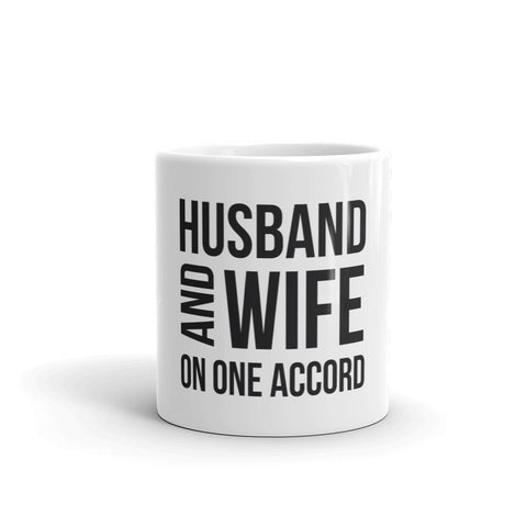 White Coffee Mug Husband & Wife On One Accord