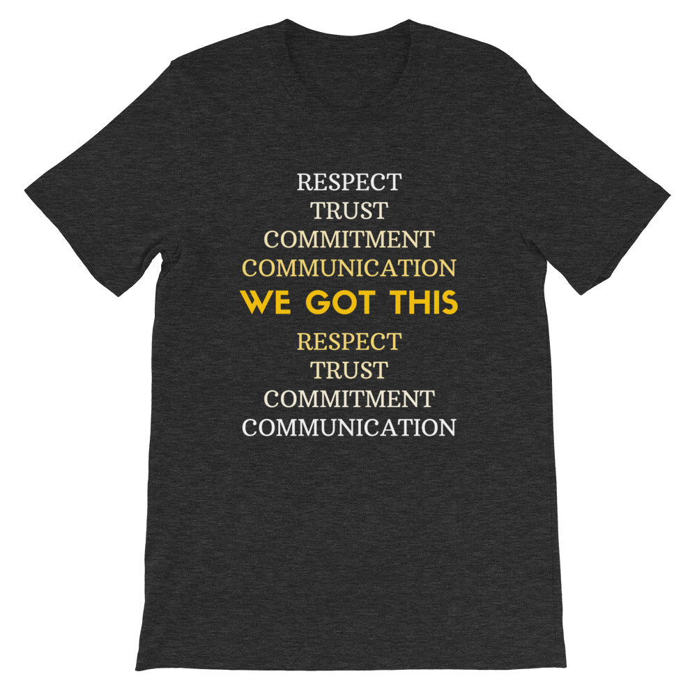 """We Got This"" Short-Sleeve Unisex Gray T-Shirt"