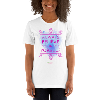 T-Shirt Always Believe Unisex