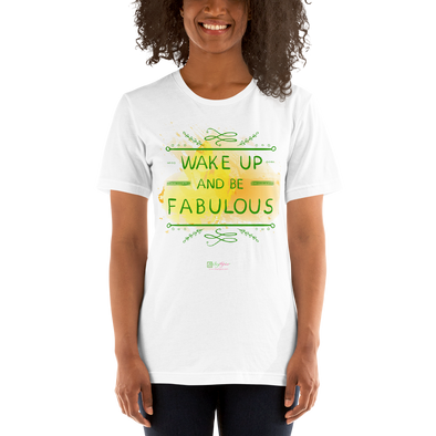 T-Shirt Be Fabulous Unisex