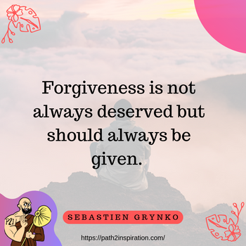 Stories of forgiveness and why it is so important