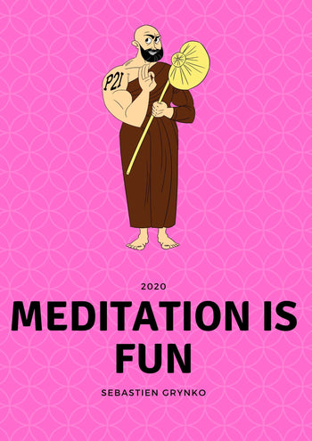 Make meditation fun