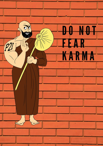 Do not fear karma, use it to your advantage (what karma is not)