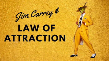 Jim Carrey and the law of attraction
