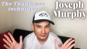 The thank you technique - Joseph Murphy
