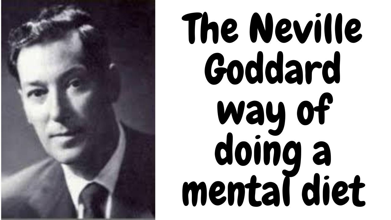 How to have the proper inner conversation (Neville Goddard)