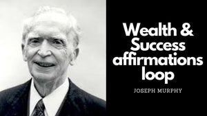 Prosperity affirmations by Joseph Murphy