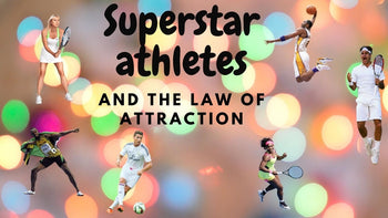 Superstar athletes and the law of attraction