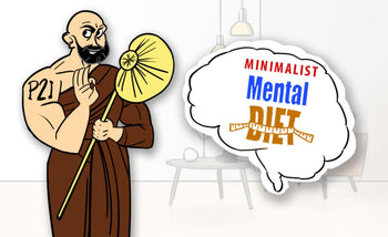 The minimalist mental diet