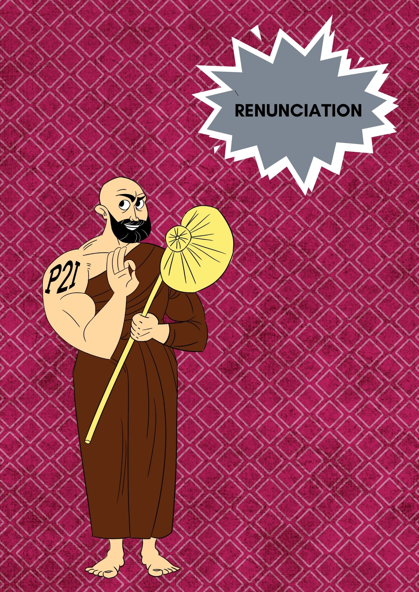 Renunciation to reach enlightenment