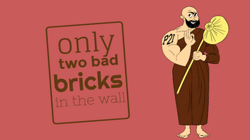 Only two bricks in the wall