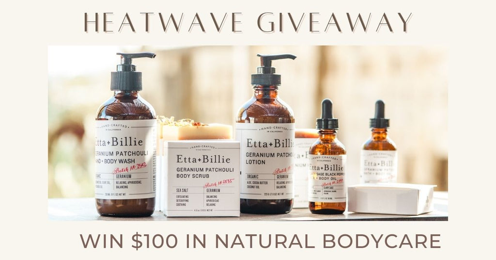 Etta + Billie Heat Wave Giveaway $100 Natural Products