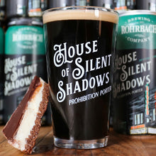 "Load image into Gallery viewer, Pint Glass : ""House of Silent Shadows"" Porter"