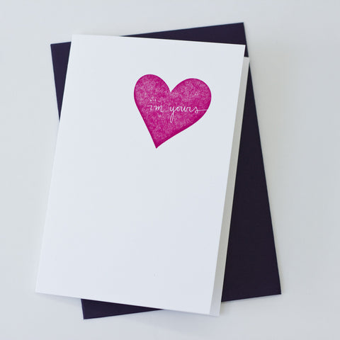 Romantic Heart Card - I'm Yours