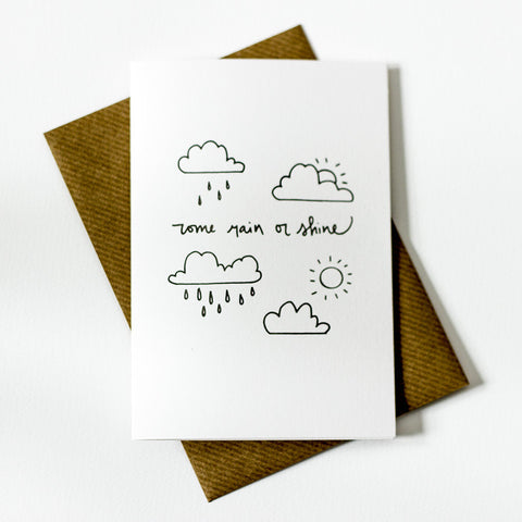 Whimsical Card - Come Rain Or Shine
