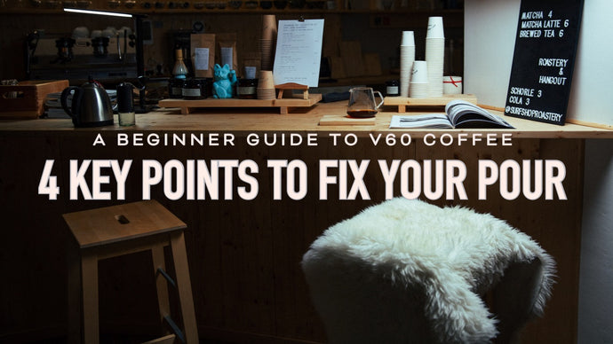 NEW Video! A beginner guide to v60 coffee. 4 key points to fix your pour.