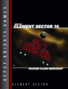 Ships of Clement Sector 16: Rucker-class Merchant