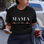 Miss Celebrate MAMA est. 2020 T-Shirt