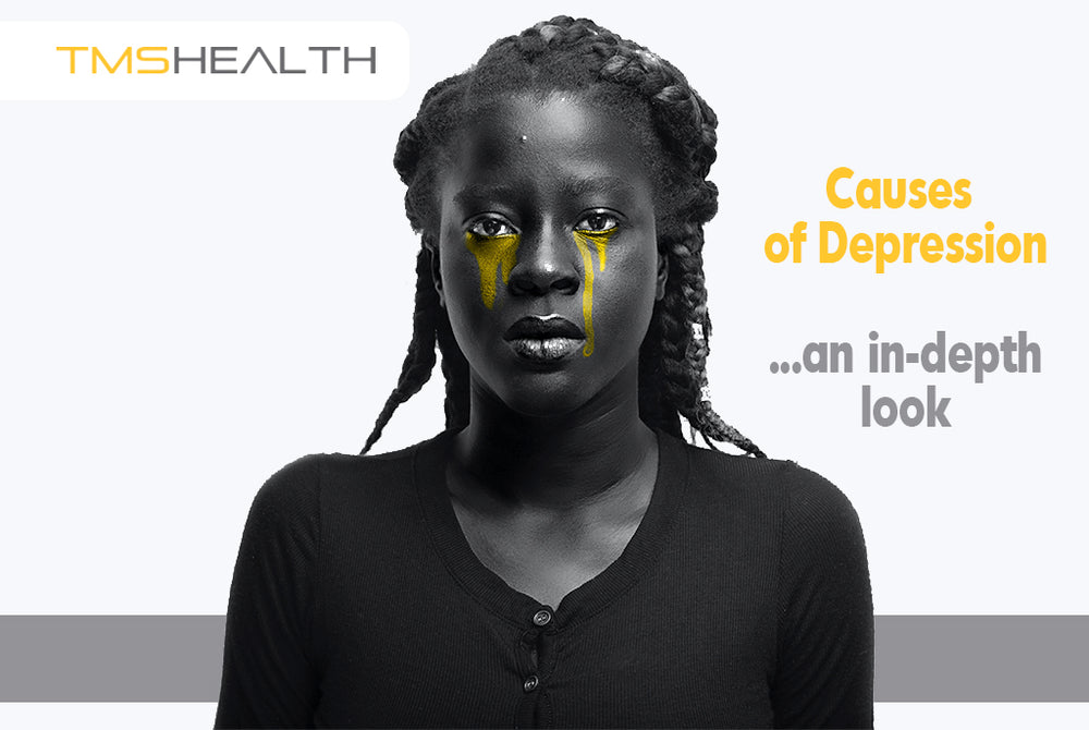 Depression Causes & Symptoms: An In-Depth Look