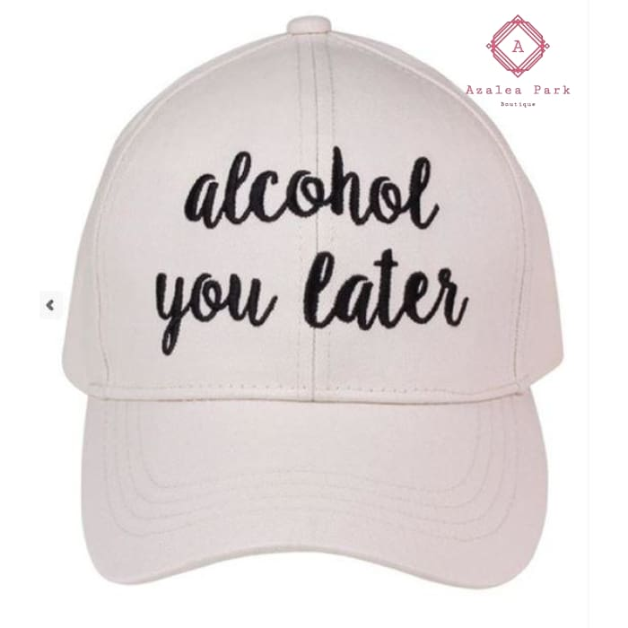 Alcohol You Later CC Embroidered Cap - White - Hats & Hair Accessories