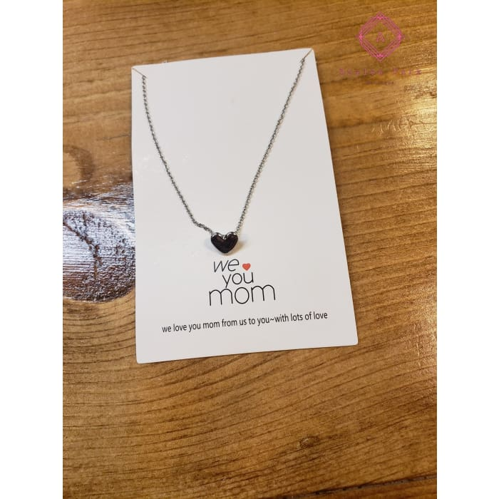 We Love You Mom Necklace - Jewelry
