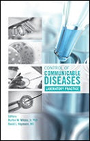 CONTROL OF COMMUNICABLE DISEASE LABORATORY PRACTICES