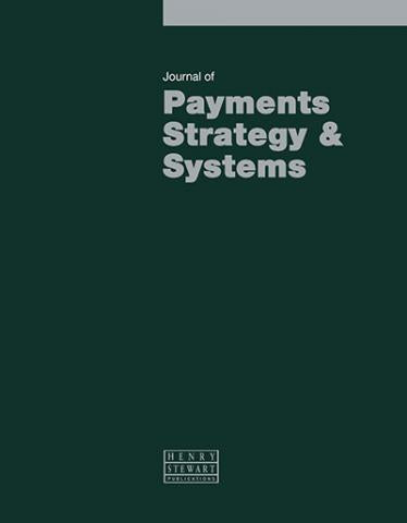 JOURNAL OF PAYMENTS STRATEGY & SYSTEMS
