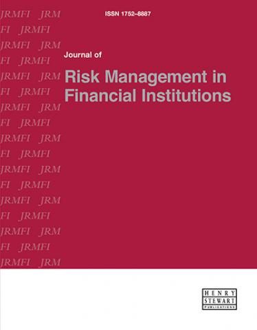 JOURNAL OF RISK MANAGEMENT IN FINANCIAL INSTITUTIONS