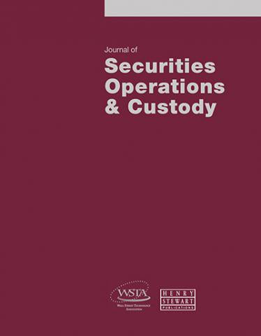 JOURNAL OF SECURITIES OPERATIONS AND CUSTODY