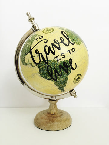 "12"" Hand Lettered Asian-Style World Globe // To Travel is to Live"