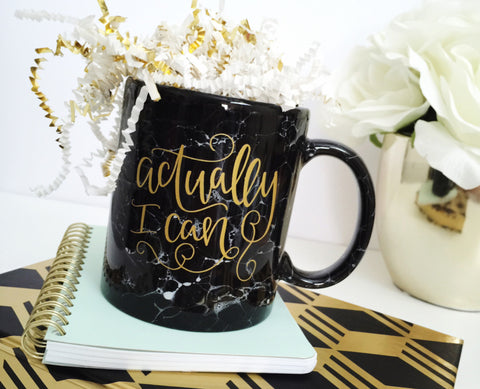Actually I Can Gold + Black Marbled 11oz Coffee Mug