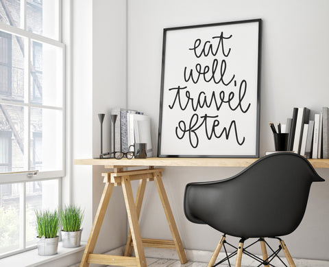Eat Well Travel Often Calligraphy Print - Choose Size