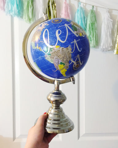 "16"" Hand Lettered Globe // Let's Get Lost"