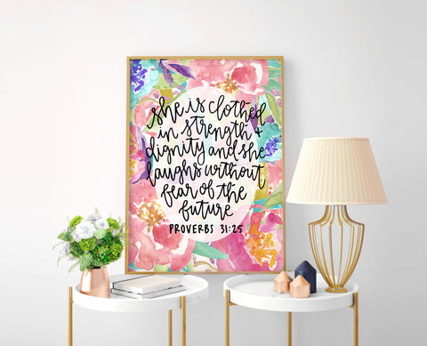 Proverbs 31:25 Floral Calligraphy Print - Choose Size