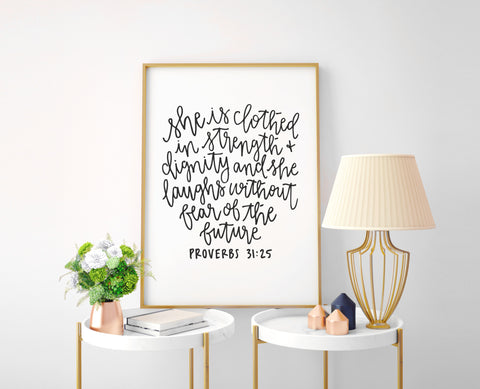 Proverbs 31:25 Calligraphy Print - Choose Size