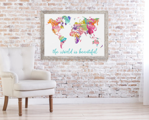 The World is Beautiful Print - Choose Size