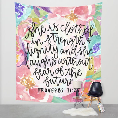 Proverbs 31:25 Floral Wall Tapestry