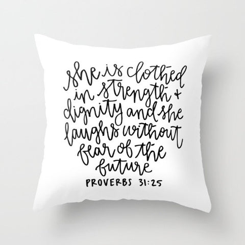 Proverbs 31:25 Calligraphy Throw Pillow