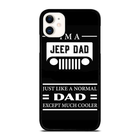 JEEP DAD QUOTE-iphone-11-case-cover