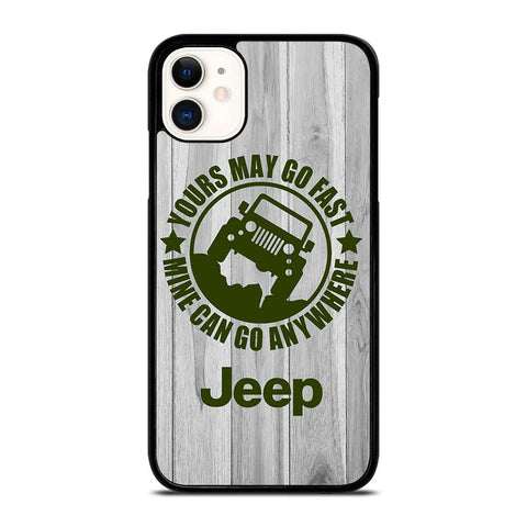JEEP Yours May Go Fast-iphone-11-case-cover