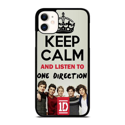KEEP CALM AND LISTEN TO ONE DIRECTION-iphone-11-case-cover
