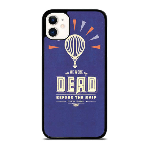 MODEST MOUSE WE WERE DEAD-iphone-11-case-cover