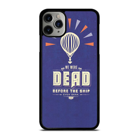 MODEST MOUSE WE WERE DEAD-iphone-11-pro-max-case-cover