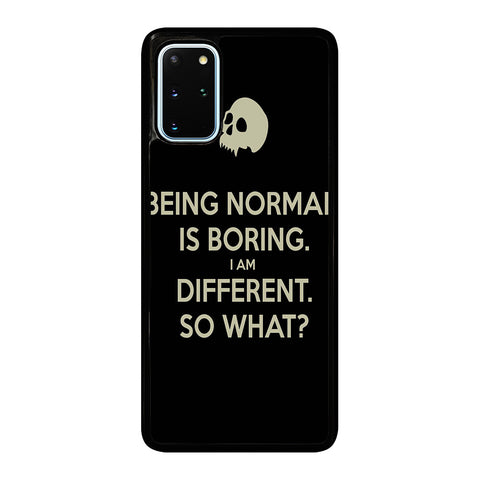 NORMAL IS BORING QUOTES Samsung Galaxy S20 Plus Case Cover