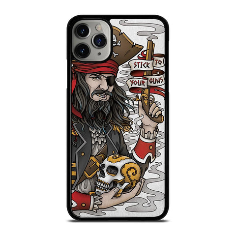 PIRATE STICK TO YOUR GUNS TATTOO-iphone-11-pro-max-case-cover