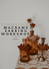 Load image into Gallery viewer, Fall Macrame Earring Workshop