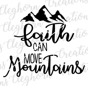 faith can move mountains svg christian