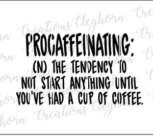 Procaffeinating quote svg