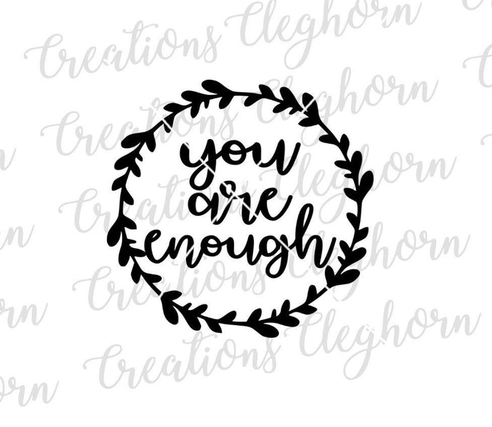 you are enough svg, motivational quotes, inspirational quotes, suicide awareness